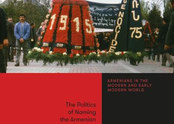 Dr. Vartan Matiossian's Book on 'The Politics of Naming the Armenian Genocide' Published
